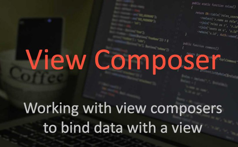 View Composers in Laravel and their advantages