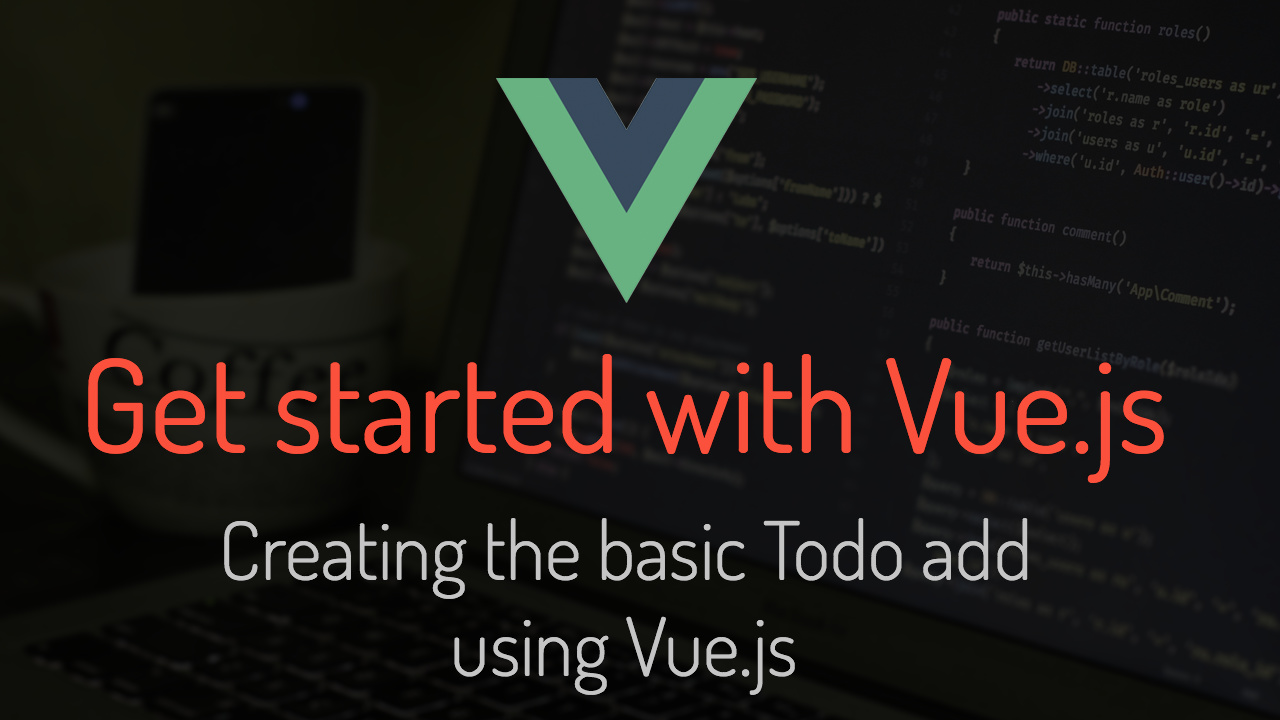 Get started with Vue.js